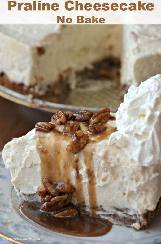 #No Bake #Praline #Cheesecake with Praline Sauce - Why is this the best No Bake Cheesecake? It has a delicious cookie crust layered with a praline sauce. The cheesecake is served with additional praline sauce and homemade whipped cream. It is an amazing No Bake Cheesecake. #dessert #desserts #recipe