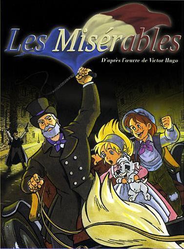 A nyomorultak (Les Misérables) 1992-1993 Francia rajzfilmsorozat (26 részes)