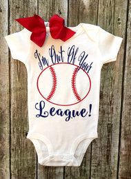 I'm Out Of Your League Girls Bodysuit, Girls Baseball Onesie, Baseball Shirts, Girls Baseball Shirts, Baseball
