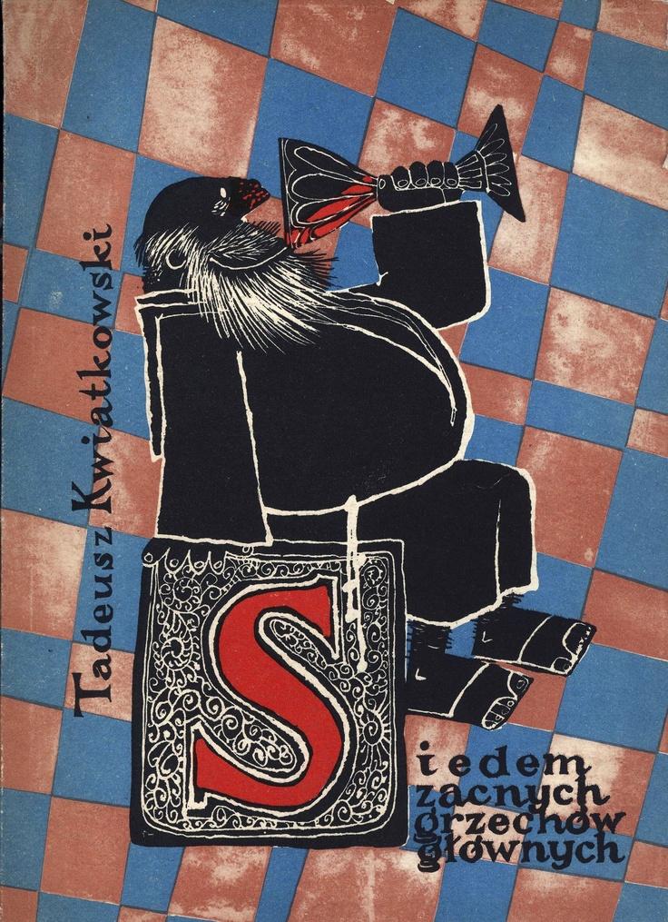 """""""Siedem zacnych grzechów głównych"""" Tadeusz Kwiatkowski Illustrated by Jerzy Skarżyński Cover by Mirosław Pokora Published by Wydawnictwo Iskry 1959"""