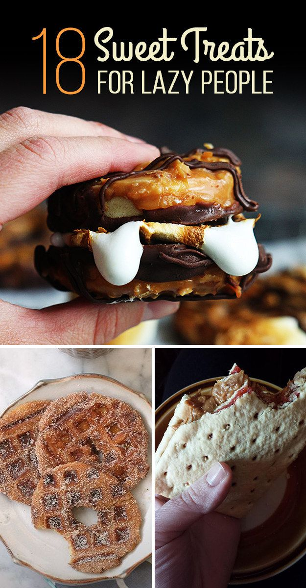 18 Effortless Sweet Treats For Lazy People
