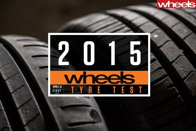 2015 Wheels Tyre Test