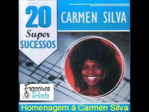 Carmen Silva 20 Super Sucessos  (Homenagem)
