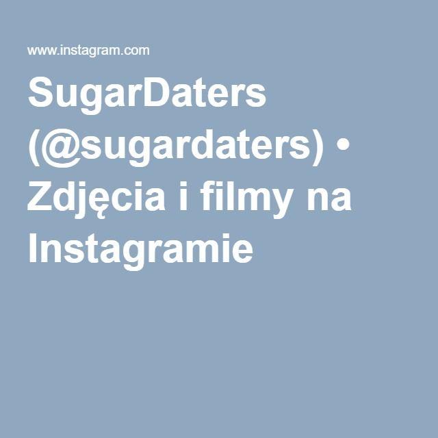 SugarDaters (@sugardaters) • Zdjęcia i filmy na Instagramie