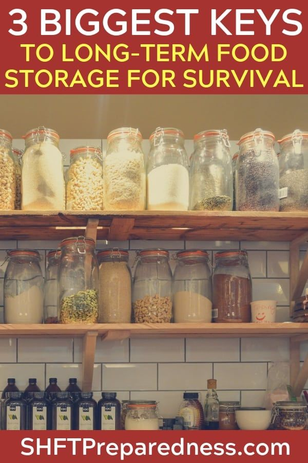 The 3 Biggest Keys To Long Term Food Storage For Survival With