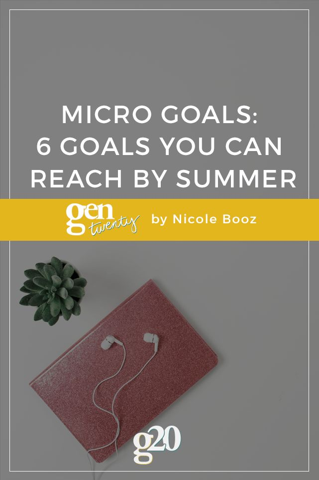6 Goals You Can Reach by Summer