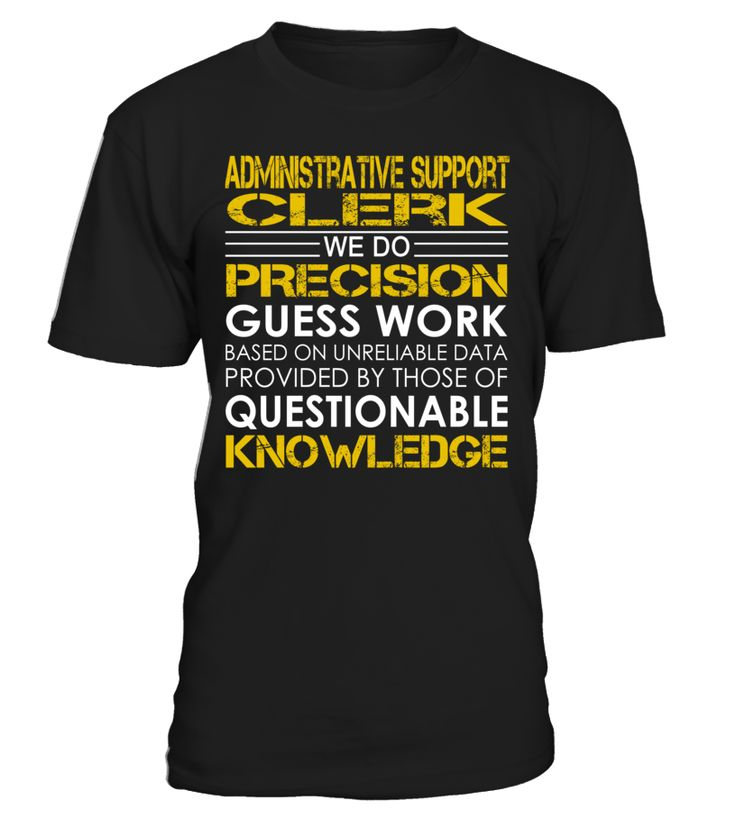 Administrative Support Clerk - We Do Precision Guess Work