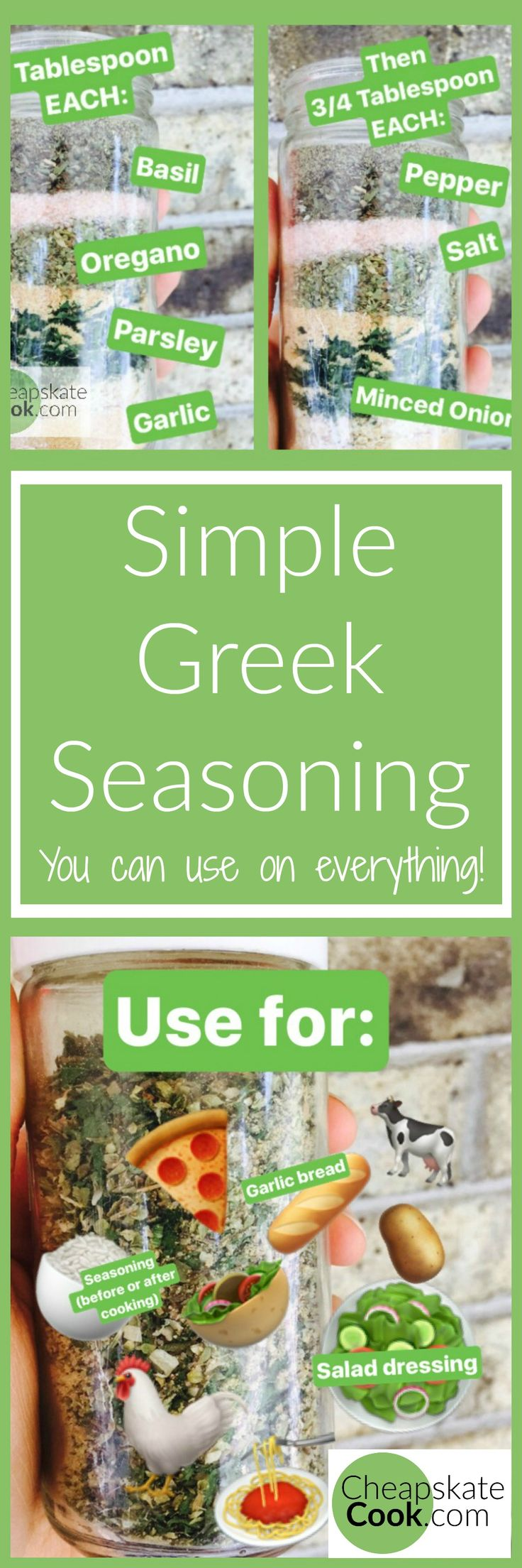 The only All-Purpose Seasoning I use - Simple Greek Seasoning for chicken, beef, vegetables, pasta, pizza, potatoes, rice, salad dressing, and more! Easy and Cheap - 50 cents per bottle. From CheapskateCook.com