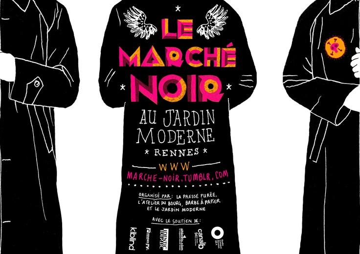 Le Jardin Moderne : LE MARCHE NOIR ven. 21 sep.