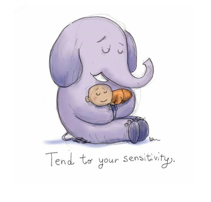 Tend to your sensitivity
