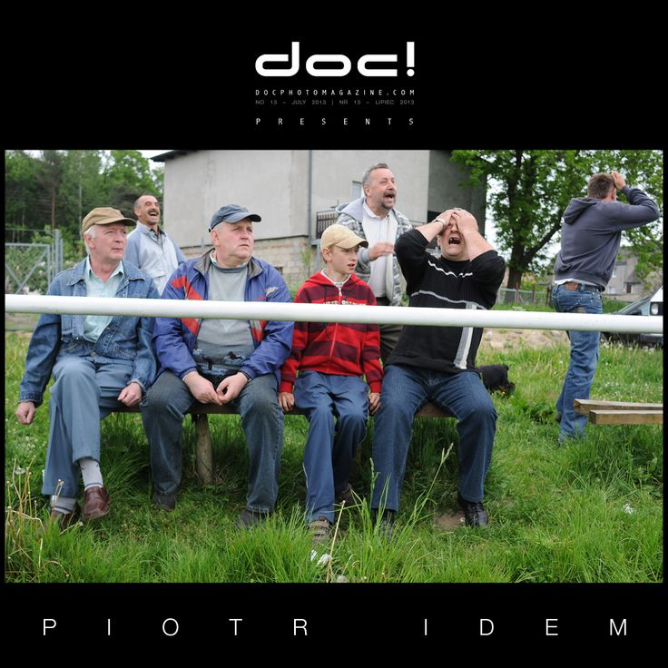 "doc! photo magazine presents: ""So Is Life in Sobowidz"" by Piotr Idem, #13, pp. 107-129"