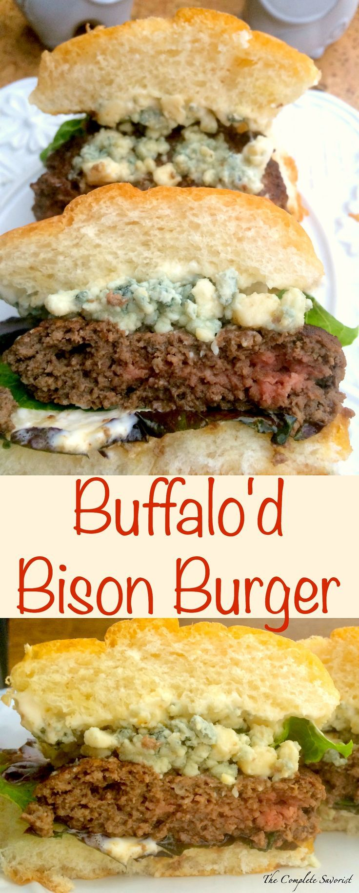 Buffalo'd Bison Burgers ~ Bison meat seasoned buffalo style, topped with blue cheese ~ The Complete Savorist