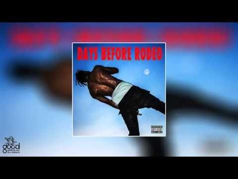 Travi$ Scott - Days Before Rodeo ( FULL ALBUM )