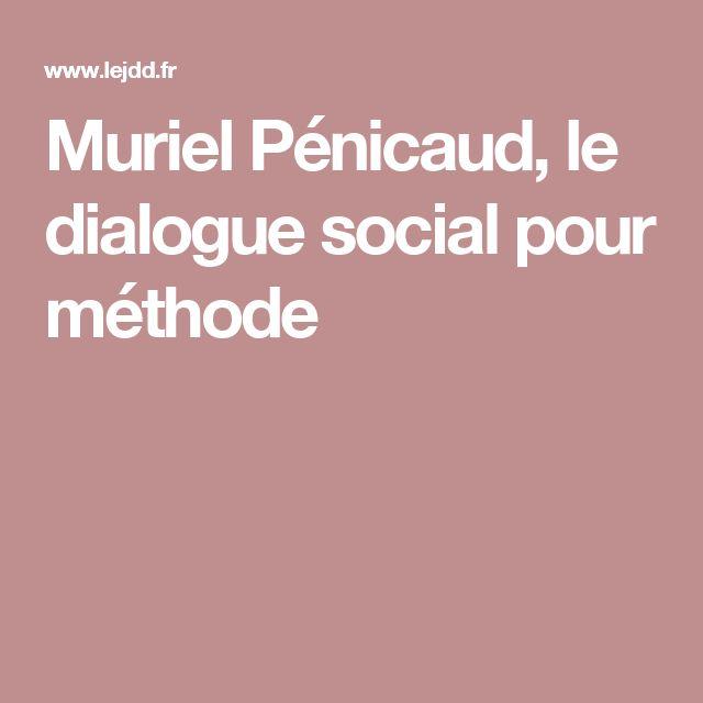 Muriel Pénicaud, le dialogue social pour méthode