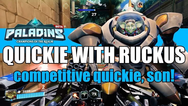 A quickie on competitive with Ruckus - Paladins Ruckus Competitive Gameplay