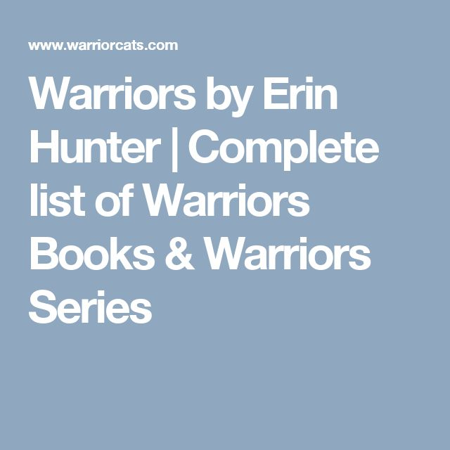 Warriors Erin Hunter Books In Order: Best 25+ Warriors Erin Hunter Ideas On Pinterest