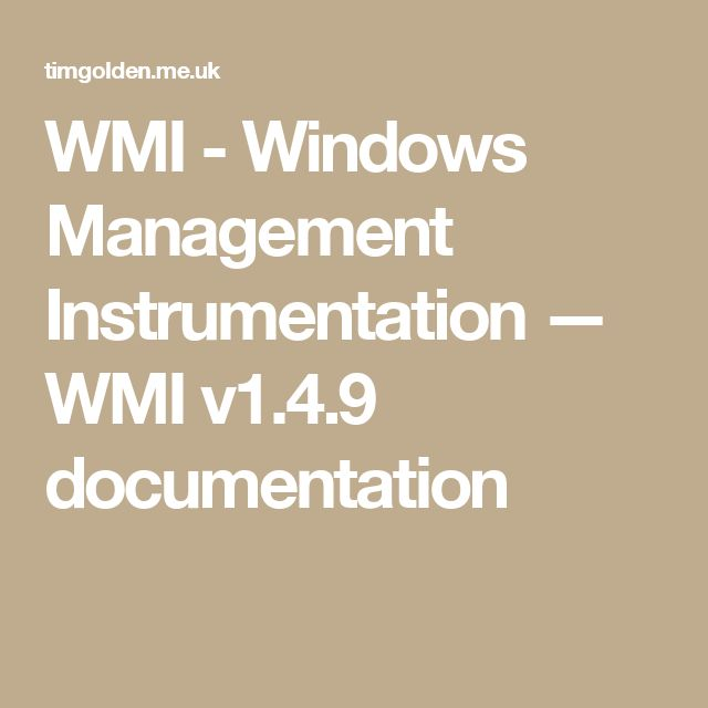 WMI - Windows Management Instrumentation — WMI v1.4.9 documentation