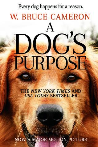 A Dog's Purpose (A Dog's Purpose, #1)