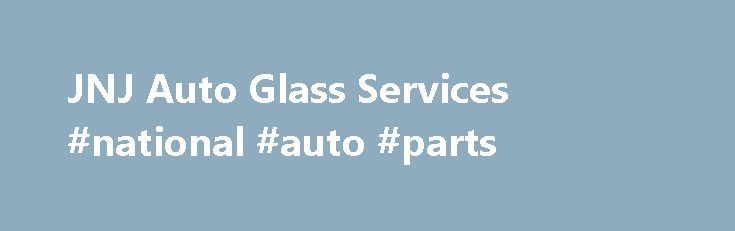 JNJ Auto Glass Services #national #auto #parts http://auto.remmont.com/jnj-auto-glass-services-national-auto-parts/  #auto glass houston # JNJ Auto Glass Services Services Hours Mon: 8:00am – 6:00pm Tue: 8:00am – 6:00pm Wed: 8:00am – 6:00pm Thu: 8:00am – 6:00pm Fri: 8:00am – 6:00pm Sat: 9:00am – 4:00pm Sun: 10:00am – 3:00pm Please Click the link below to write us a review on Google. We are always looking for [...]Read More...The post JNJ Auto Glass Services #national #auto #parts appeared…