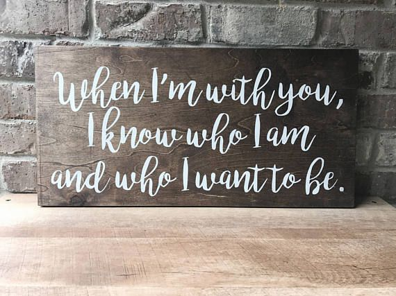 When I'm With You Sign // Ben Rector sign // Ben Rector lyrics