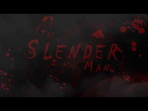 The Slender Man Trailer go check it out!:D