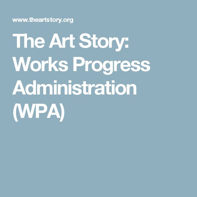 The Art Story:  Works Progress Administration (WPA)