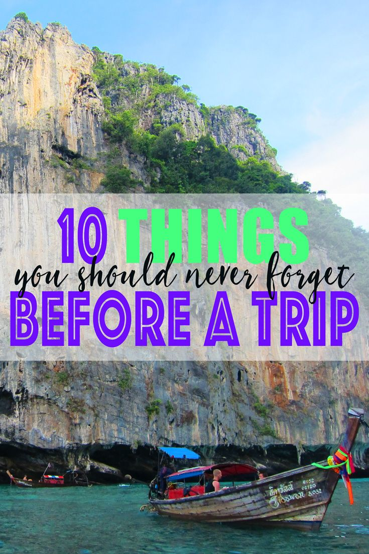 10 Things You Should Never Forget Before a Trip