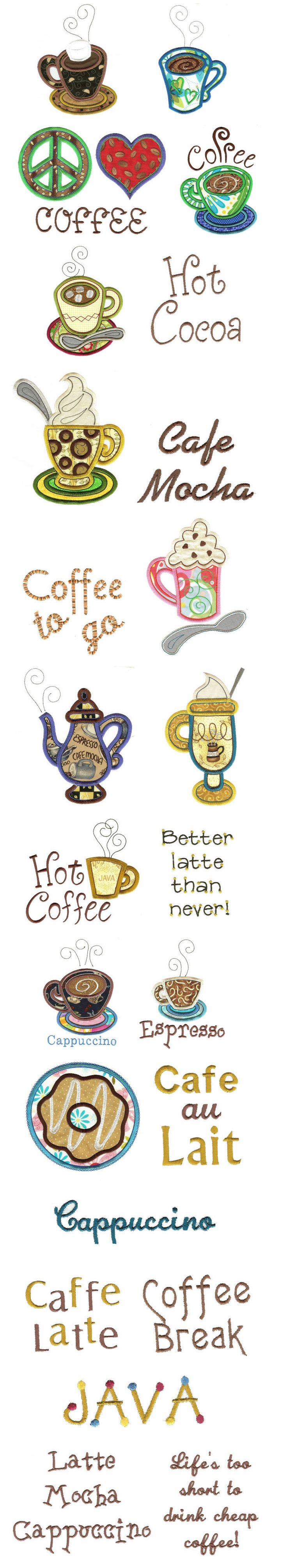 Coffee.....yummmmmm  Designs by JuJu machine applique embroidery designs  I have this design...:)
