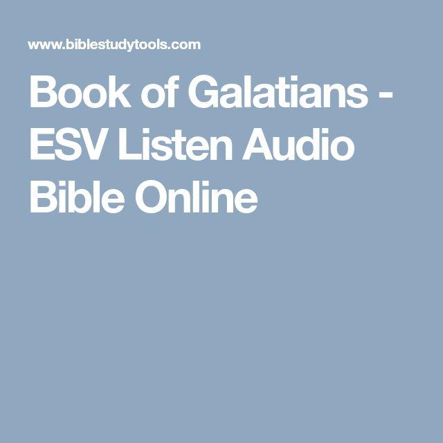 Book of Galatians - ESV Listen Audio Bible Online