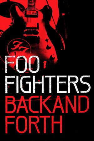 Foo Fighters: Back and Forth Rising from the ashes of Nirvana, the Foo Fighters became a Grammy-winning sensation on their own. Sixteen years of the band's history comes to life in this documentary, from their demo tapes through the creation of their 2011 album, Wasting Light.