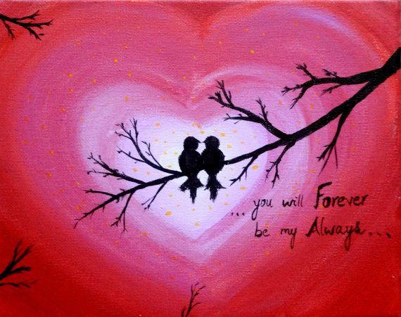 Amor aves pintura acrílico lienzo arte signo de corazón por siempre y siempre aves silueta lona cotizaciones cotización pintura día de San Valentín de regalo de boda