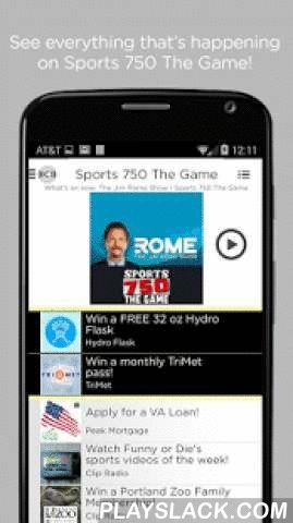 750 The Game  Android App - playslack.com ,  750 The Game is radio's Home of the University of Oregon Ducks Football, Seattle Seahawks and The SuperBowl! Listen to the live broadcast or select a podcast. Our app allows you to interact with what you hear, give us feedback and share it all with your friends. 750 The Game is interactive radio! With the latest version of 750 The Game Radio App you can feed your appetite for the best that 750 The Game has to offer. Just download and open your 750…