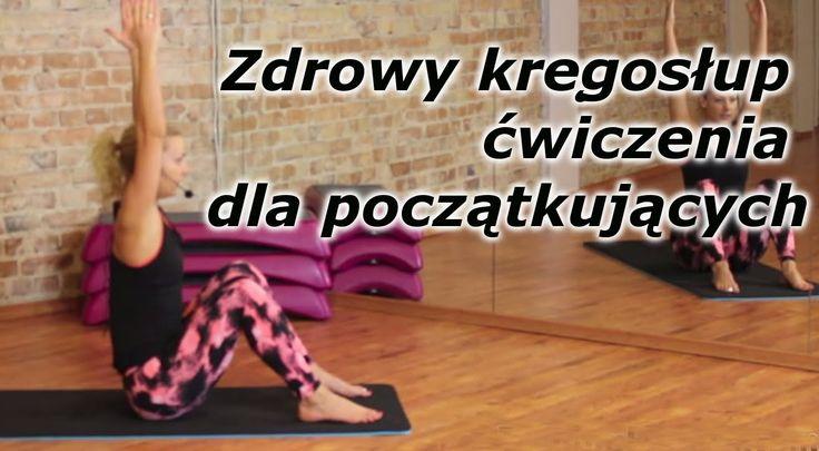 Zdrowy kręgosłup- ćwiczenia dla początkujących