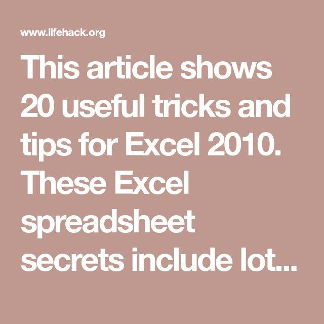 20 Tricks That Can Make Anyone An Excel Expert Helpful hints