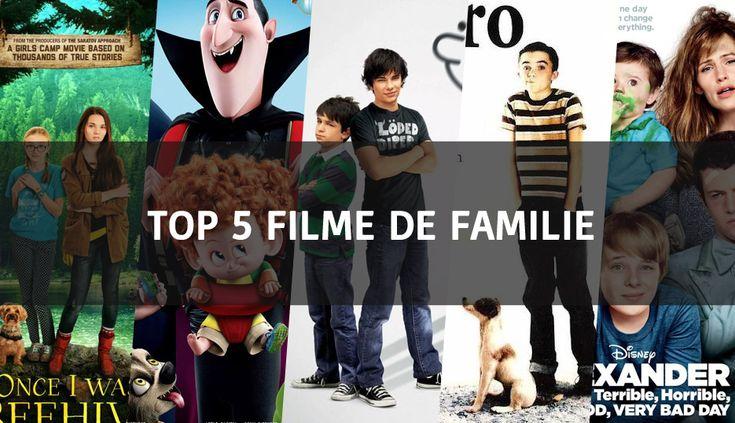 Top 5 filme de familie