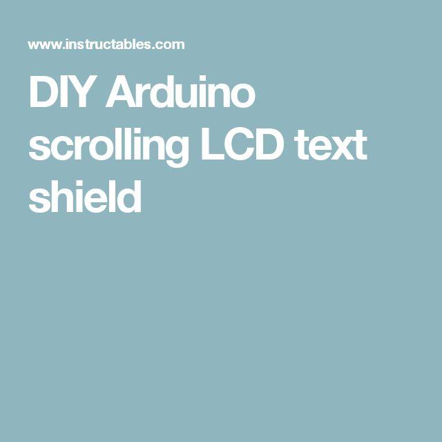 DIY Arduino scrolling LCD text shield
