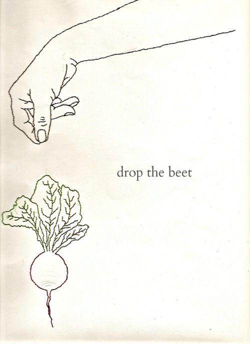 drop the beet: Beets, Beet Slaw, Beet Recipes, Drop, Funny, Sunflower, Hook Vegan