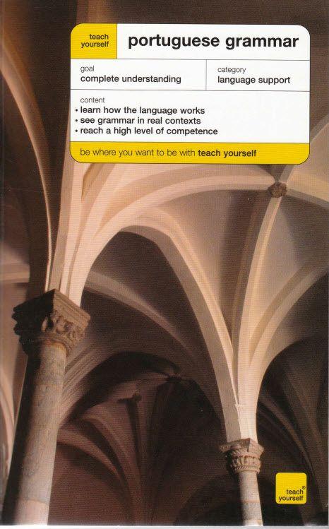 كتاب تعلم قواعد اللغة البرتغالية Teach Yourself Portuguese Grammar - تعليم…