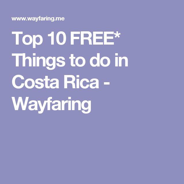 Top 10 FREE* Things to do in Costa Rica - Wayfaring