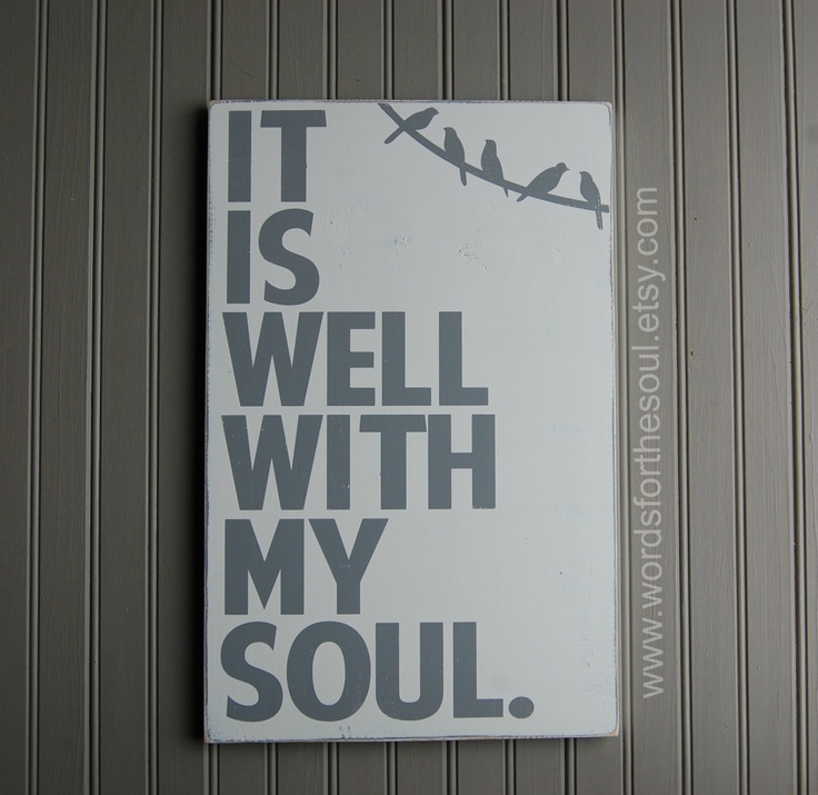It is WELL with my SOUL Hymn Gospel birds wire Scripture Subway Art Wood Sign. $45.00, via Etsy.