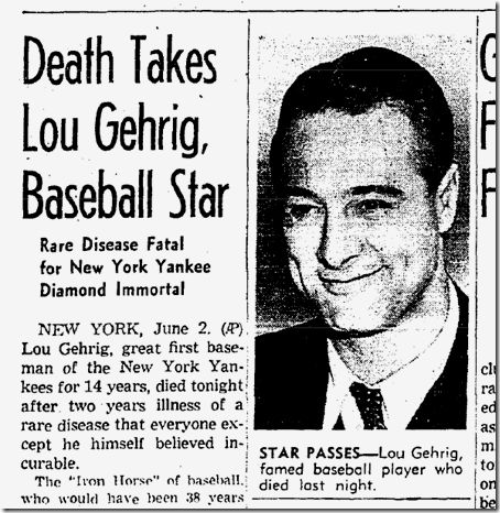 Lou Gehrig, passed on June 2, 1941