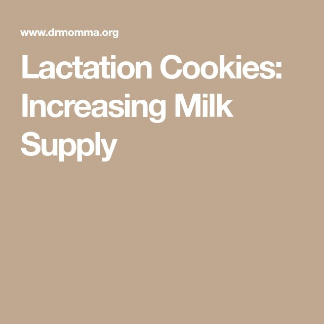 Lactation Cookies: Increasing Milk Supply