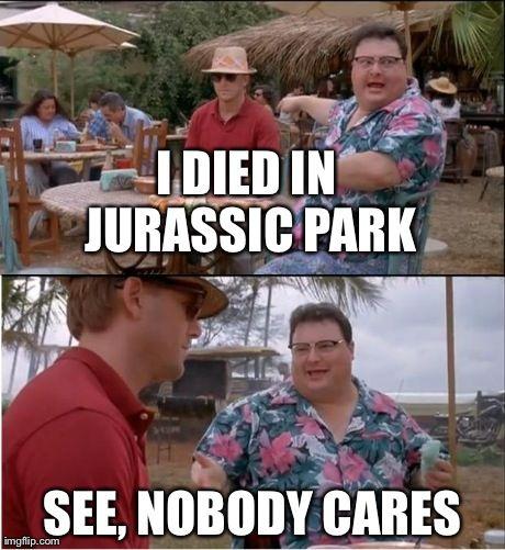 jurassic park meme - Google Search | Jurassic Park ...