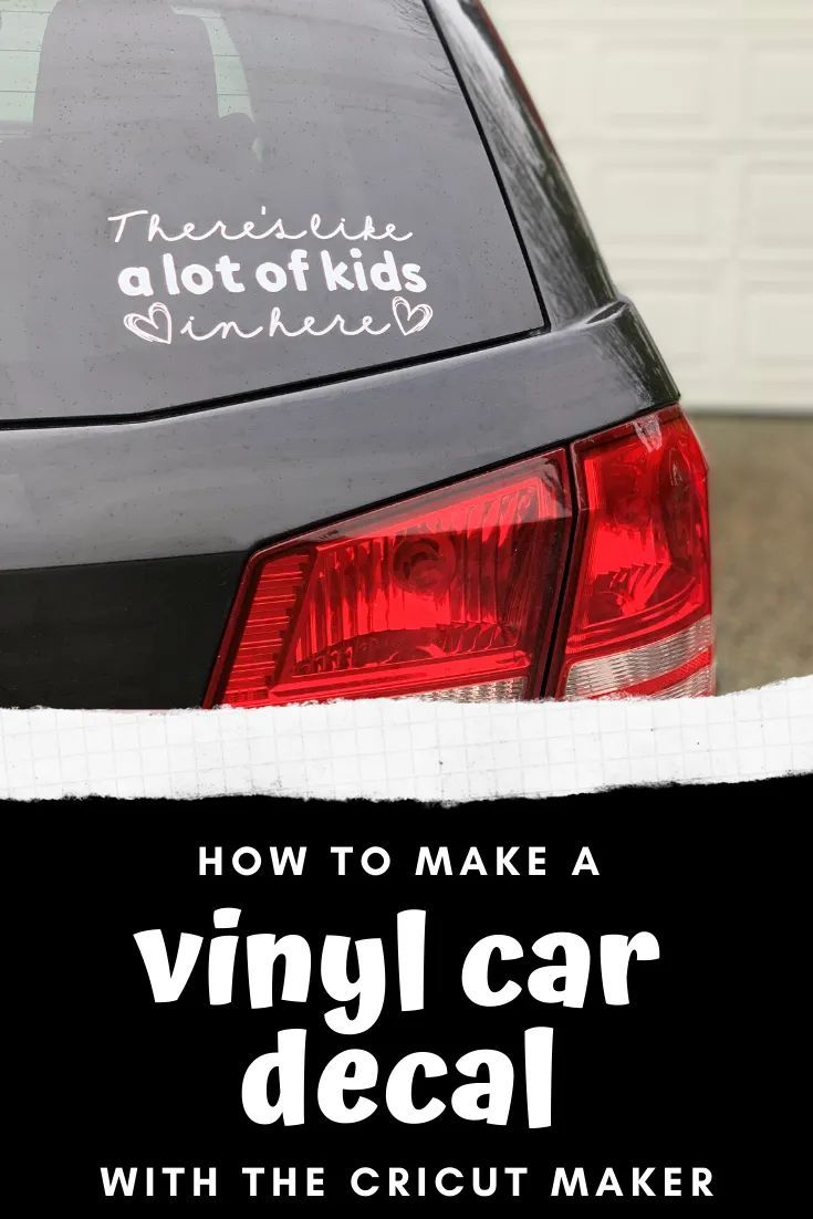 How To Make A Vinyl Car Decal With The Cricut Maker More Than Your Average Mom Car Decals Vinyl Car Decals Funny Car Decals [ 1102 x 735 Pixel ]