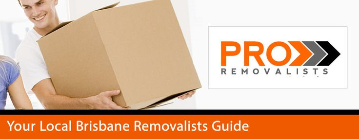 Your Removalists Brisbane Guide