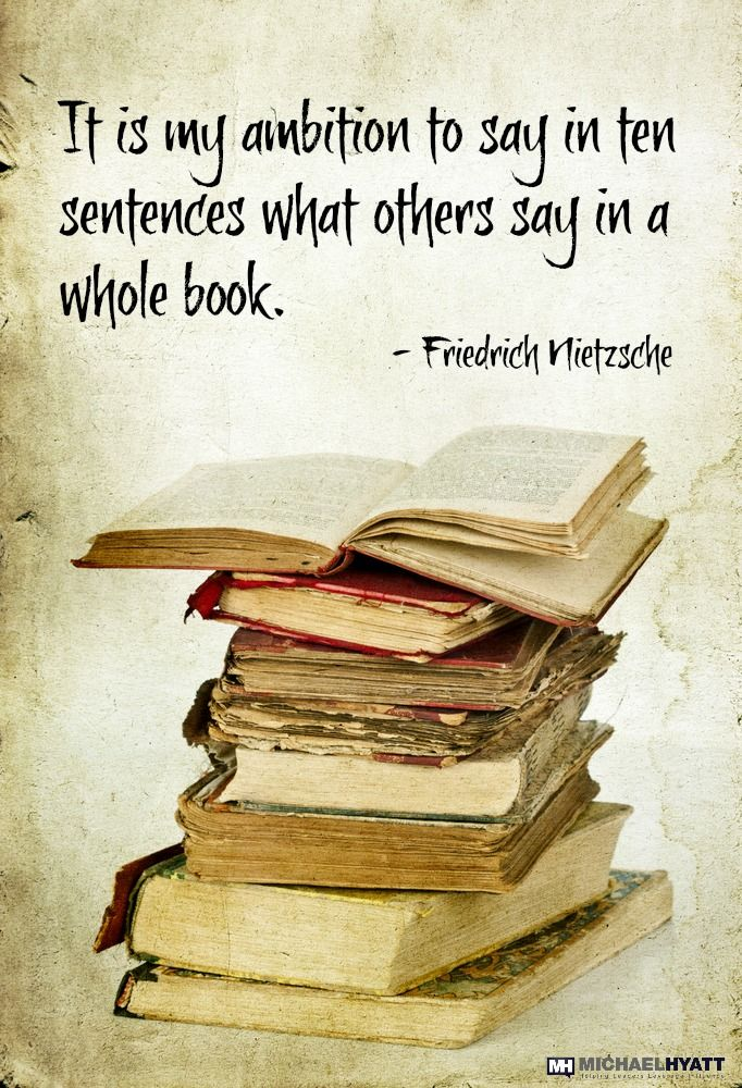 It is my ambition to say in ten sentences what others say ...