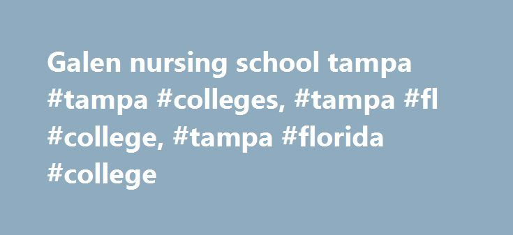 Galen nursing school tampa #tampa #colleges, #tampa #fl #college, #tampa #florida #college http://new-zealand.remmont.com/galen-nursing-school-tampa-tampa-colleges-tampa-fl-college-tampa-florida-college/  # Tampa/Brandon Campus 4042 Park Oaks Blvd Suite 100 Tampa. FL 33610 Phone: 813-246-7600 Fax: 813-621-4835 If you're interested in enrolling, contact us about: Opening Hours: We're Conveniently Located: 2.2 miles from Mango 4 miles from Seffner 9.5 miles from Valrico 9.8 miles from…