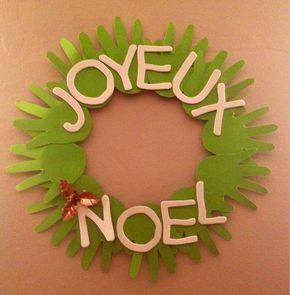 French Christmas kids craft. Avec toutes les mains des amis de la garderie c'est une super idée Activité de Noël : une jolie couronne