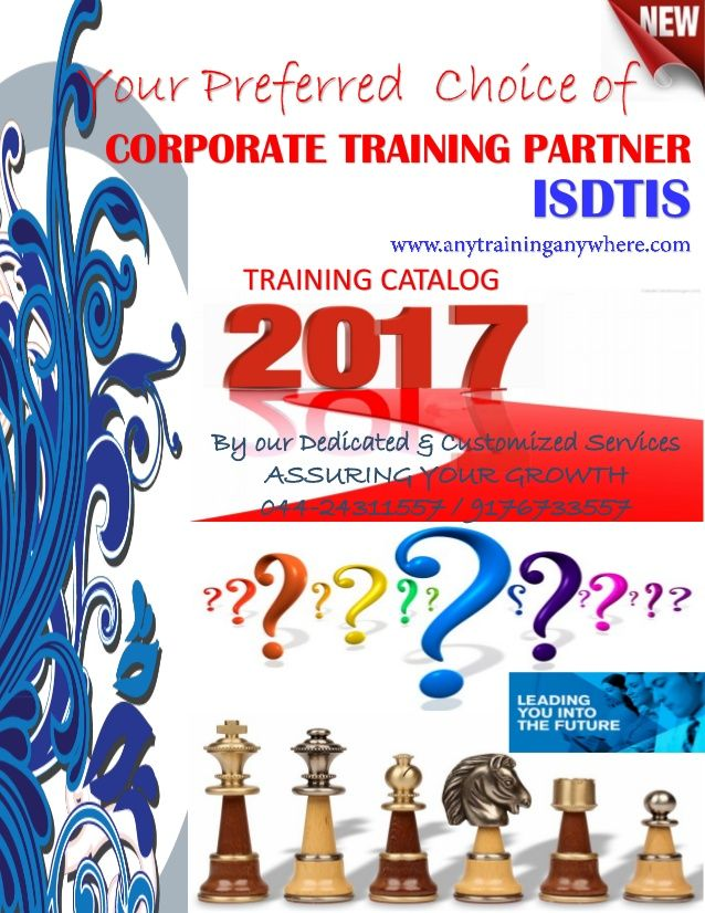 TRAINING CATALOG Your Preferred Choice of CORPORATE TRAINING PARTNER ISDTIS By our Dedicated & Customized Services ASSURIN...