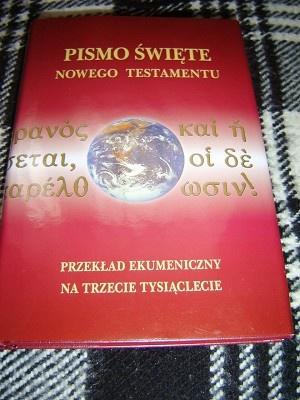 Polish New Testament with references and notes / Pismo Swiete Nowego Testamentu / Przeklad Ekumeniczny Na Trzecie Tysiaclecie